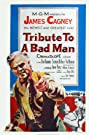 Tribute to a Bad Man (1956) Poster