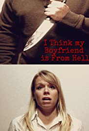 I Think My Boyfriend Is from Hell Poster