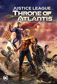 Primary photo for Justice League: Throne of Atlantis
