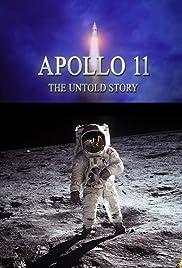 Apollo 11: The Untold Story Poster