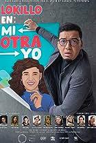 Lokillo en: Mi Otra Yo