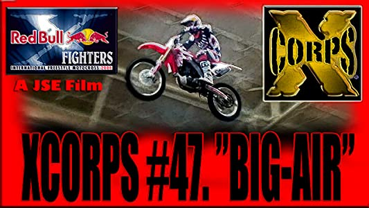 "Regarder des films en direct The Xcorps - ""The Xcorps #47 Big Air"" (2009) [hdv] [1920x1600]"