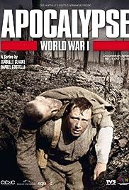 Apocalypse: World War I Poster - TV Show Forum, Cast, Reviews