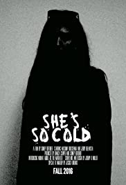 She's So Cold Poster