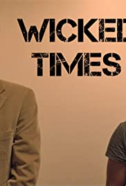 Wicked Times Poster