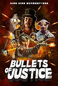 Primary photo for Bullets of Justice