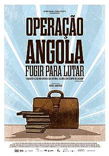 Operação Angola: Fugir para lutar (2015)