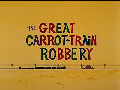 The Great Carrot-Train Robbery none