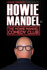 Howie Mandel Presents Howie Mandel at the Howie Mandel Comedy Club (2019) 1080p