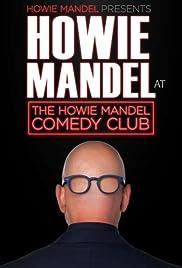 Howie Mandel Presents: Howie Mandel at the Howie Mandel Comedy Club Poster