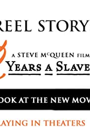 The Reel Story: 12 Years a Slave Poster