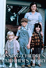 Primary photo for Missing Children: A Mother's Story
