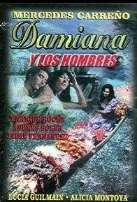 Primary photo for Damiana y los hombres