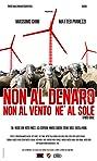 Non al denaro, non al vento nè al sole (2011) Poster