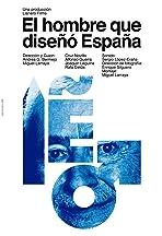 El hombre que diseñó España.
