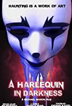 A Harlequin in Darkness