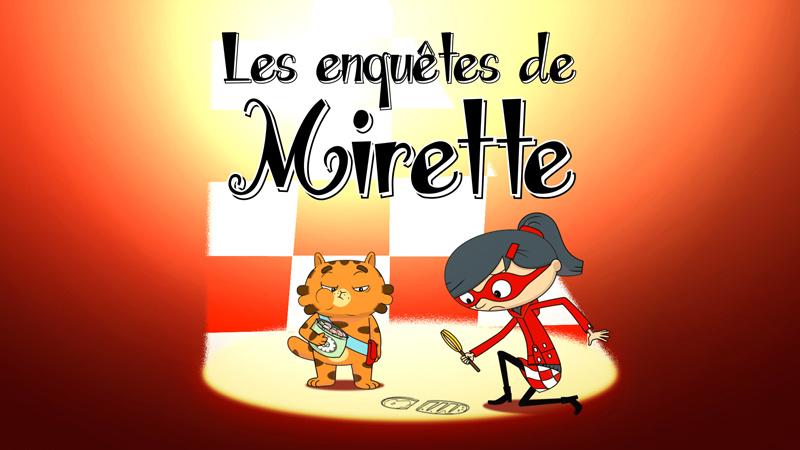 Detektyvė Miretė (1 sezonas) / Les enquêtes de Mirette