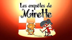 Les enquêtes de Mirette (2016–)