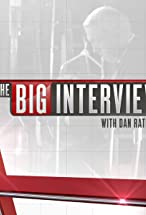 Primary image for The Big Interview with Dan Rather