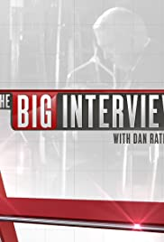 The Big Interview with Dan Rather Poster