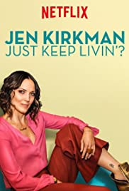 Jen Kirkman: Just Keep Livin? Poster