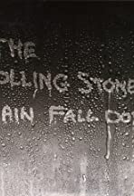 The Rolling Stones: Rain Fall Down