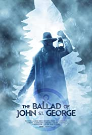 The Ballad of John St. George Poster