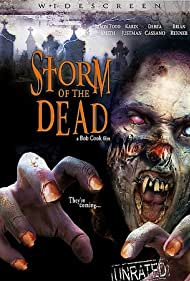 Storm of the Dead (2006) Poster - Movie Forum, Cast, Reviews