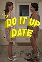 The Do It Up Date