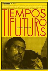 Primary photo for Tiempos Futuros