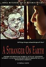 A Stranger on Earth