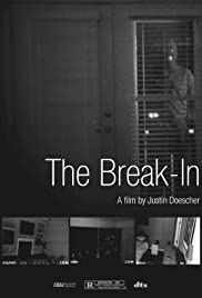 The Break-In (2016) Poster - Movie Forum, Cast, Reviews