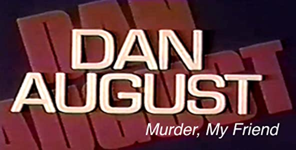 Legal digital movie downloads uk Dan August: Murder, My Friend USA [Full]