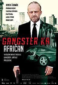 Hynek Cermák in Gangster Ka: African (2015)
