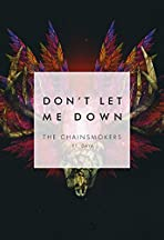 The Chainsmokers Ft. Daya: Don't Let Me Down