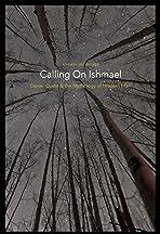 Calling on Ishmael