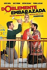 Doblemente Embarazada(2019) Poster - Movie Forum, Cast, Reviews