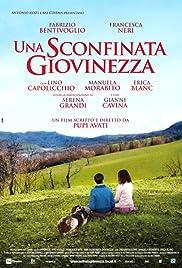 Una sconfinata giovinezza(2010) Poster - Movie Forum, Cast, Reviews