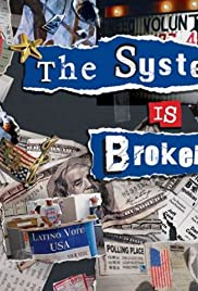 The System Is Broken Poster