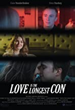 Love Is the Longest Con