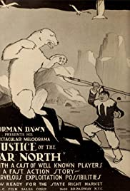 Justice of the Far North Poster