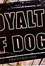 Loyalty of Dogs