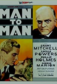 Phillips Holmes, Grant Mitchell, and Lucille Powers in Man to Man (1930)