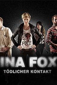 Dina Foxx: Tödlicher Kontakt (2014)