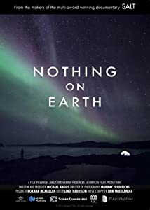 Watch movie online Nothing on Earth by [1280x720p]