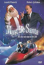 Must Be Santa Poster