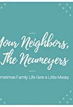Your Neighbors the Neumeyers