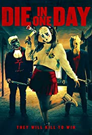 Watch Movie Die in One Day (2018)
