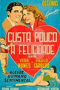 Website to watch free full movies Custa Pouco a Felicidade Brazil [SATRip]