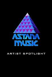 Astana Music Artist Spotlight Poster